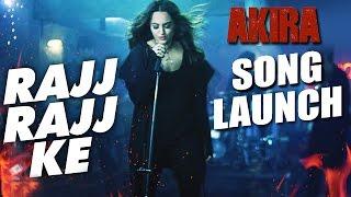 Rajj Rajj Ke Song Launch | AKIRA  Movie | Sonakshi Sinha
