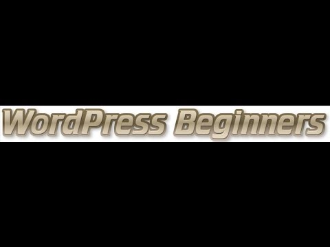 Wordpress Basics Tutorial - Toolbar, Page Creation, Formatting and Menu Structure