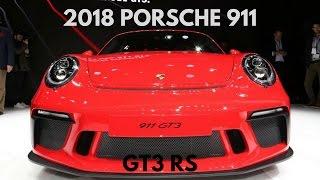 2018 Porsche 911 GT3 RS Manual Transmission | Geneva Auto Show