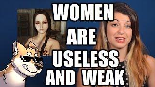 Women are Useless and Weak