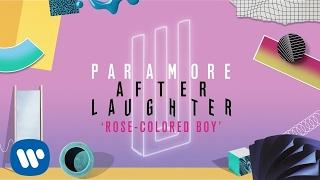 Paramore: Rose-Colored Boy (Audio)
