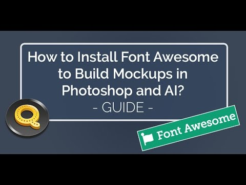 How to Install Font Awesome to Build Mockups in Photoshop and AI? | Quicksnip PS Tutorial