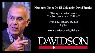 """Full Recording -- David Brooks: """"Trump and Afterwards: The Next American Culture."""""""