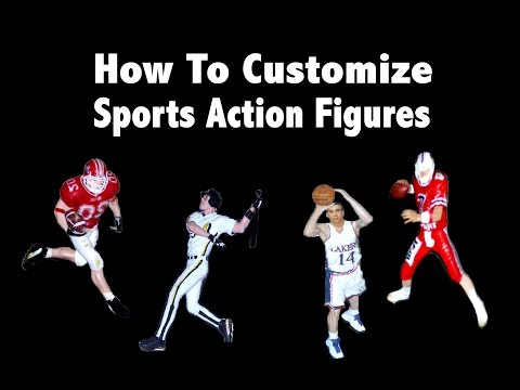 How To Customize Sports Action Figures