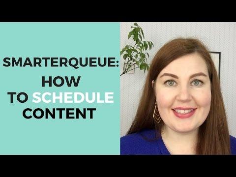 SmarterQueue - How to Schedule Content