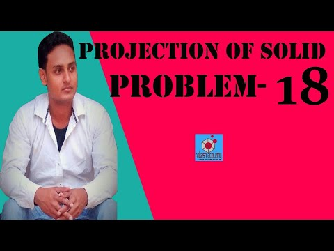 PROJECTION OF SOLID PROBLEM-18