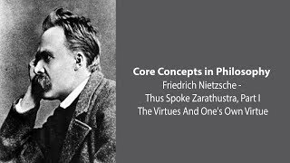 Friedrich Nietzsche, Thus Spoke Zarathustra | The Virtues and One