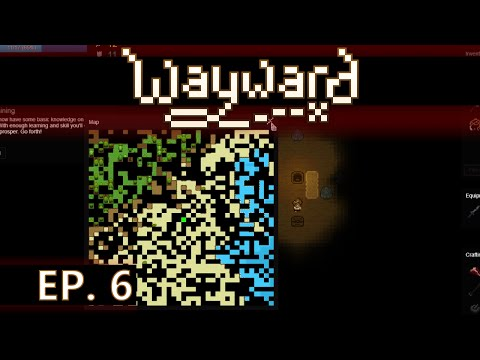 ★ Wayward gameplay - Ep 6 - Caves / tattered map - early access / Steam (let's play) beta 2.0