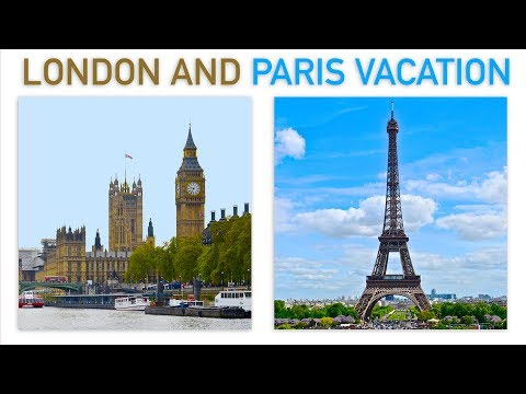 A Tale Of Two Cities - London and Paris Vacation (complete video) | Traveling Robert