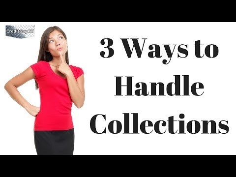 3 Ways to Handle Credit Collections