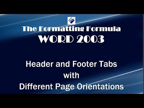 Word 2003 Header and Footer Tabs with Different Page Orientations