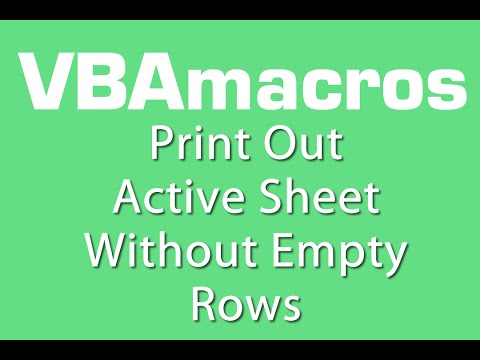 Print Out Active Sheet Without Empty Rows  VBA Macros - Tutorial - MS Excel 2007