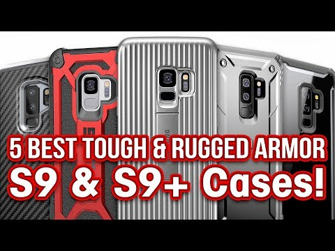 5 Best Galaxy S9 & S9+ Tough & Rugged Armor Cases!