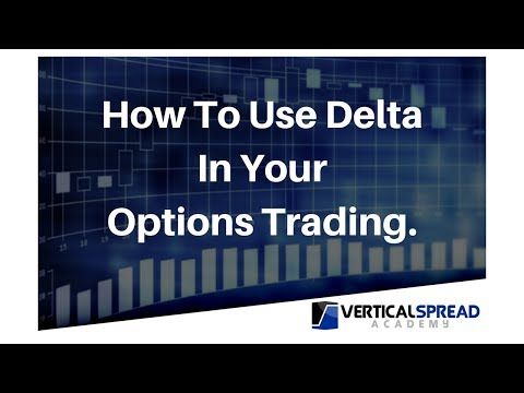 How To Use Delta In Your Options Trading