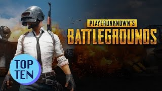 Top 10 PlayerUnknown