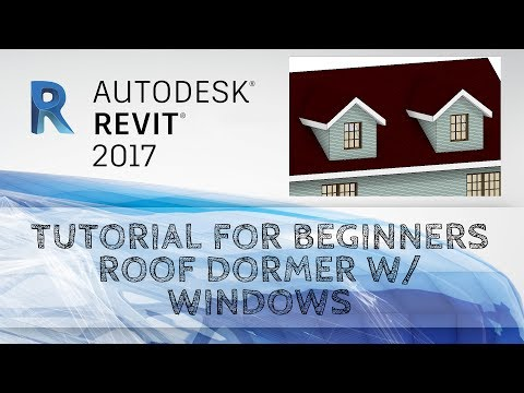 HOW TO CREATE ROOF DORMER IN REVIT 2017 #0016