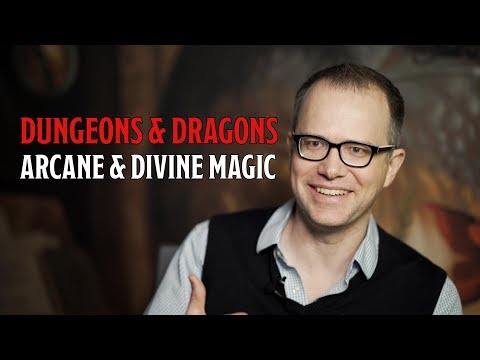 Arcane and Divine Magic In Dungeons and Dragons