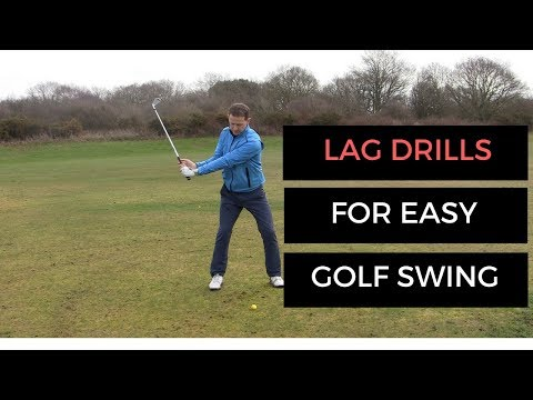CREATE AN EASY GOLF SWING WITH THESE LAG DRILLS