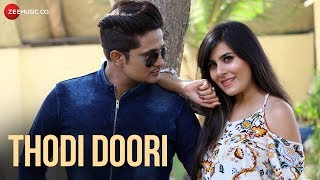 Thodi Doori - Official Music Video | Aaman Trikha | Romit Pandey | Royy