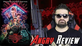 Stranger Things 3 Angry Review
