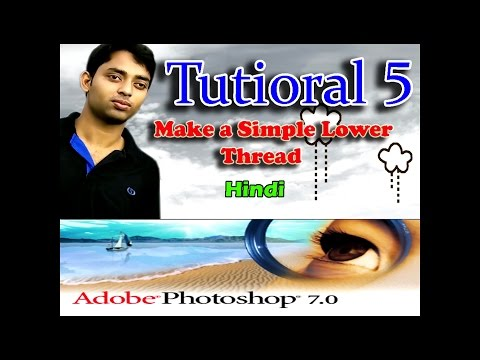How to make a Simple Lower Thread in a photo using  Adobe Photoshop 7 0  Hindi Tutioral 5