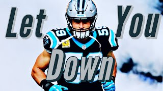 """Luke Kuechly Career Tribute Mix - """"Let You Down"""" (Career Highlights) HD"""