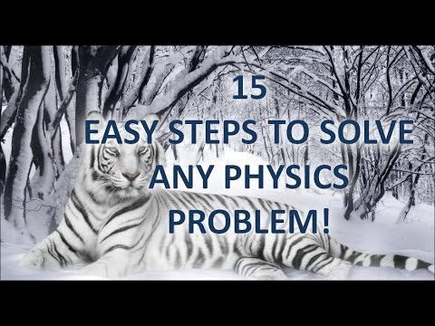 15 Easy Steps For Solving Physics Numericals Easily!