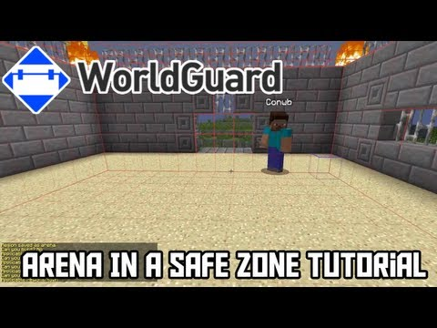 How To Use WorldGuard To Make An Arena In a Safe Zone