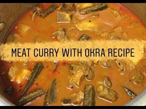 How to make meat curry (with okra)
