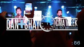 Dan + Shay - CMA Week (in 60 seconds)