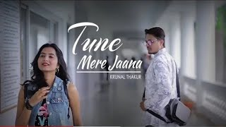 Tune  Mere Jaana New Unplugged 2019 | latest Unplugged Songs | New Unplugged Songs | Total Dhamaal