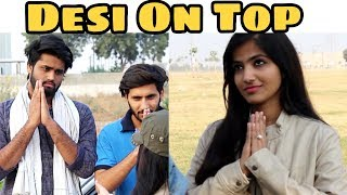 Desi On Top | We Are One