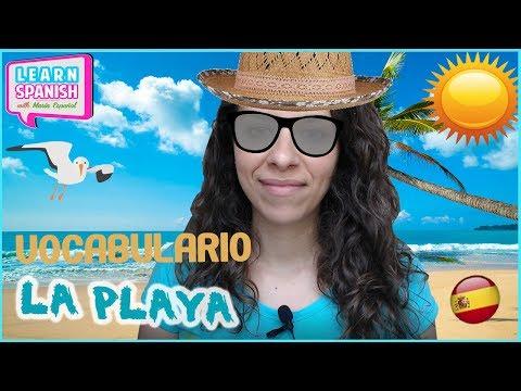 Learn Spanish Vocabulary for Free:  LA PLAYA  ||María Español