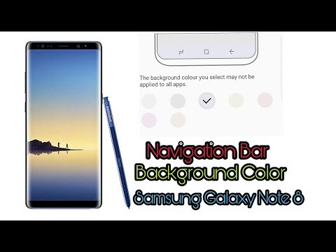 How to Change Navigation Bar Background Color in Samsung Galaxy Note 8 with Android 7.1.1