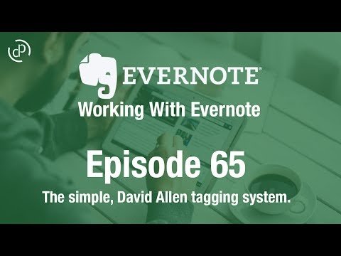 Working With Evernote | Ep 65 | David Allen's Organisation System