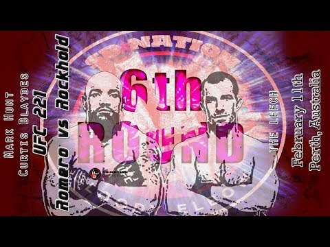 UFC 221: Romero vs. Rockhold 6th Round post-fight show