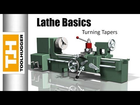 Turning Tapers on a Manual Lathe