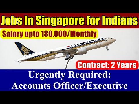 Jobs In Singapore For Indians: Job Opening