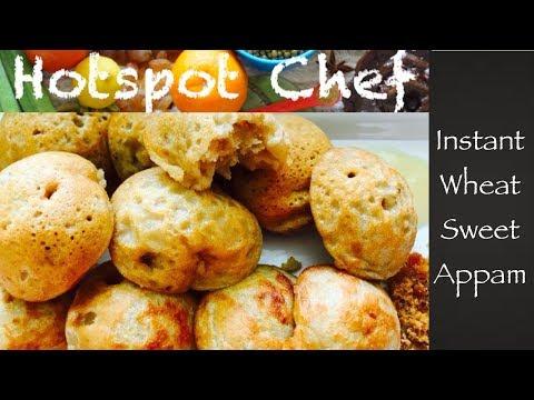 Sweet appam | wheat appam | instant appam recipe