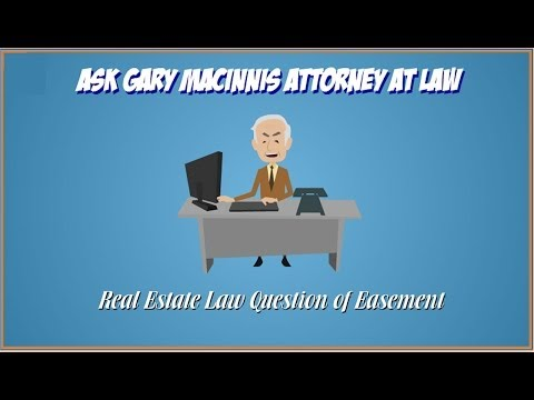 Texas Real Estate Law Question of Easement - Texas Real Estate Law Attorney