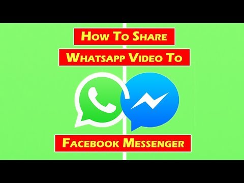 How To Share Whatsapp Video To Facebook Messenger
