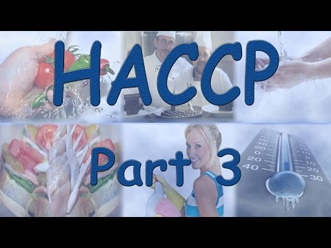 HACCP - Hazard Analysis Critical Control Points - Part 3