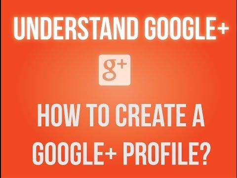 How to create a Google+ profile?