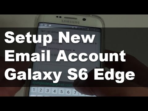 Samsung Galaxy S6 Edge: How to Setup New Email Account