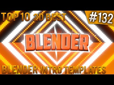 TOP 10 BEST Blender 2D intro templates #132 (Free download)