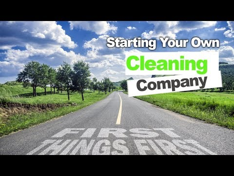 7 Items to Make Sure Your Cleaning Company is Set Up Right from the Start
