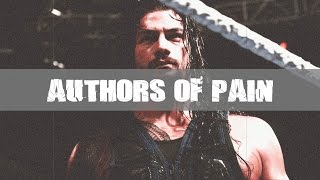 WWE:  Roman Reigns    Authors Of Pain Heel Theme Song 2017