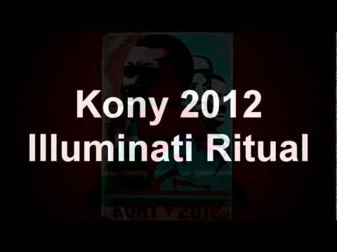 Kony 2012 Illuminati Ritual