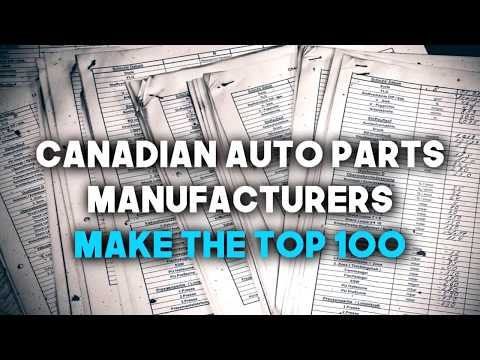 Canadian Auto Part Manufacturers make the Top 100 Global Suppliers List