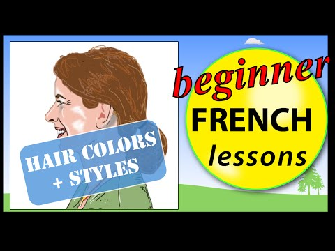 Hair colors and styles in French  | Beginner French Lessons for Children
